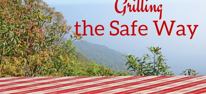 Grilling the Safe Way